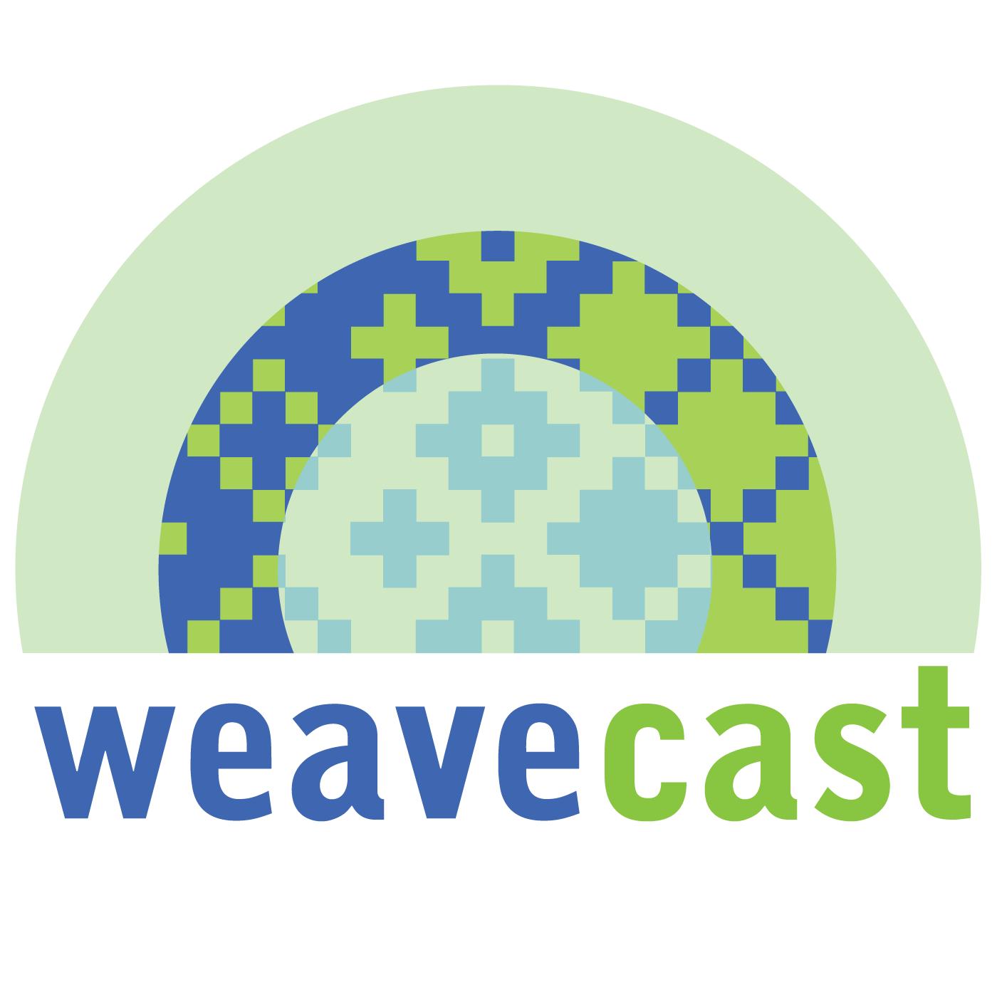 Weavecast